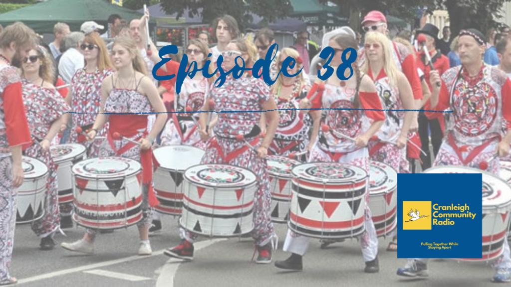 Cranleigh Community Radio episode 38